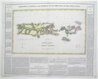 Ggeographical, Statistical, and Historical map of Porto Rico and the Virgin Islands: Carey & Lea
