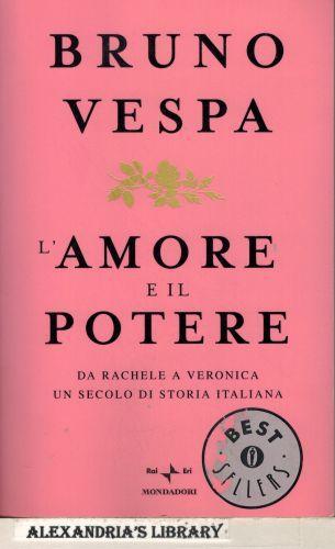 L' Amore E Il Potere - Bruno Vespa