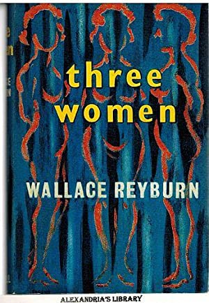 Three Women: Reyburn, Wallace