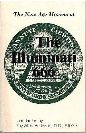 The New Age Movement; and the Illuminati 666: William Josiah Sutton: Roy Allan Anderson