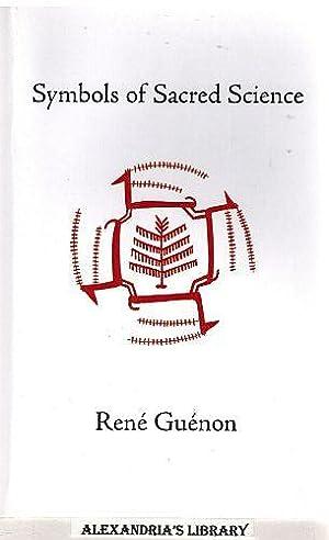 Symbols of Sacred Science: Guénon, René