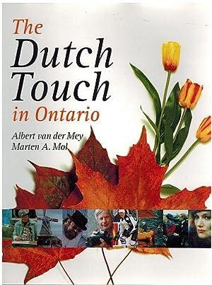The Dutch Touch in Ontario: VanderMey, Albert; Mol, Marten A.