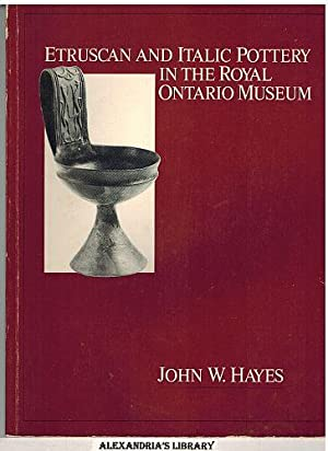 Etruscan and Italic Pottery in the Royal Ontario Museum: A Catalogue