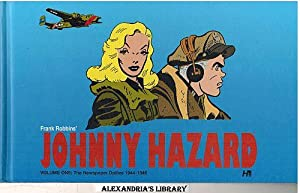 Johnny Hazard: Volume One: The Newspaper Dailies 1944-1946: Robbins, Frank