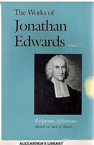The Works of Jonathan Edwards Volume 2: Jonathan Edwards; John