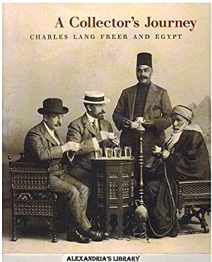 A Collector's Journey: Charles Lang Freer & Egypt