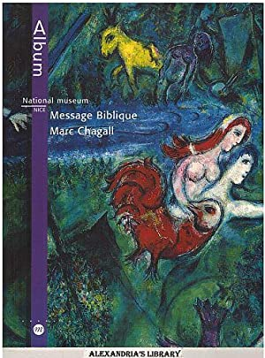 National Museum Message Biblique Marc Chagall: Chagall, Marc; Foray,