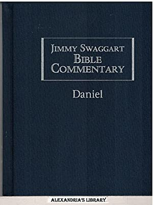 Jimmy Swaggart Bible Commentary; Daniel: Swaggart, Jimmy