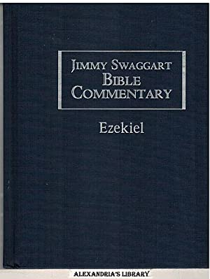 Jimmy Swaggart Bible Commentary:Ezekiel: Jimmy Swaggart [Foreword)
