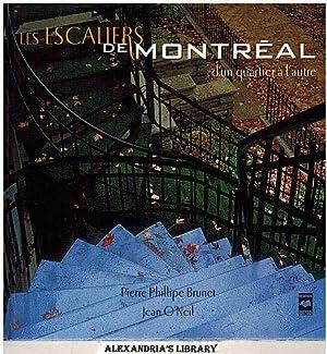 les escaliers de montréal d un quartier a l Autre: Brunet, Pierre Phillipe & Jean O'Neil