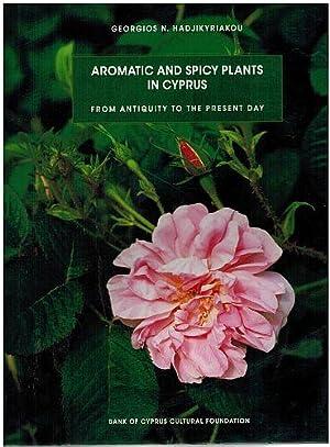 Aromatic and Spicy Plants in Cyprus: From: George Hadjikyriakou
