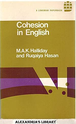 coherence halliday and hasan s theory Cognitive training on the development of coherence and cohesion in the writing  production of  theoretical framework  according to halliday & hasan (2013).