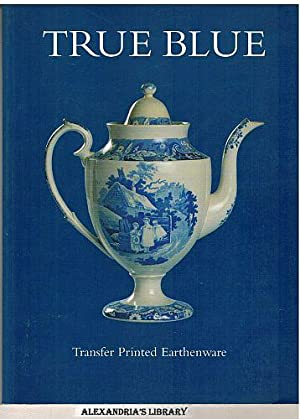 True Blue: Transfer Printed Earthenware