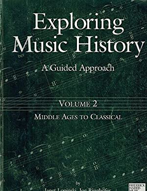Exploring Music History-A Guided Approach :Volume 2: Lopinski, Janet; Joe
