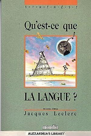 Qu'est-ce que la langue? 2e: Jacques Leclerc