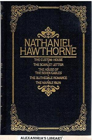 The Custom House ; the Scarlet Letter: Nathaniel Hawthorne