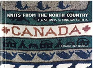 Knits From The North Country Classic Knits: Cindy Nicholls