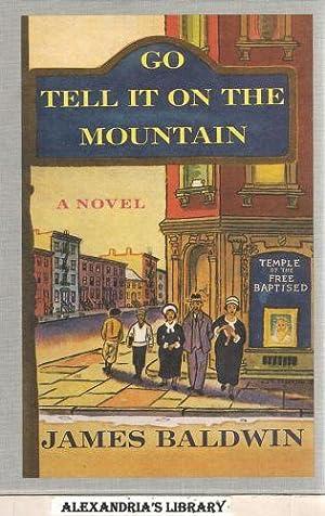 Go Tell It To The Mountain (Facsimile: Jame Baldwin