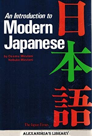 Introduction to Modern Japanese: Osamu Mizutani; Nobuko