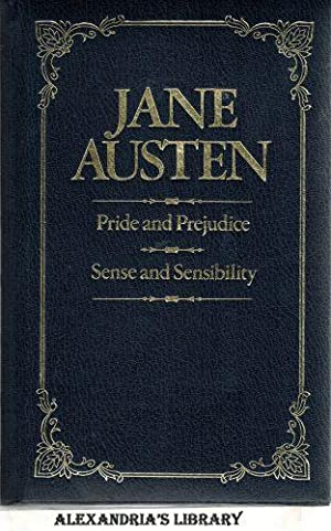 Pride and Prejudice & Sense and Sensibility: Jane Austen and