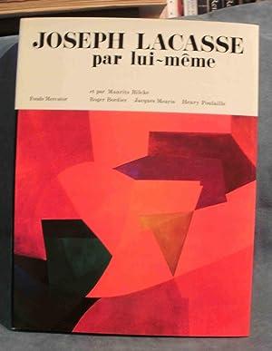 Joseph Lacasse par lui-même: LACASSE Joseph, BILCKE