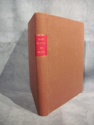 L'Art du Livre en France des origines: CALOT Frantz, MICHON