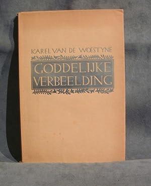 Goddelijke verbeelding, versierd met vijf droge naaldetsen: WOESTYNE, Karel Van