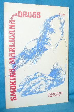 Smoking, Marijuana and Drugs: Ohsawa, George / Herman Aihara and Fred Pulver