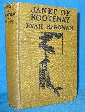 Janet of Kootenay: McKowan, Evah