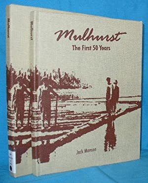 Mulhurst : The First 50 Years: Manson, Jack