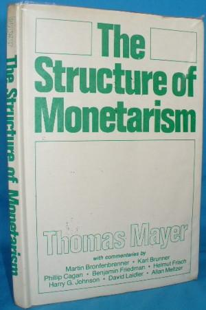 The Structure of Monetarism: Mayer, Thomas