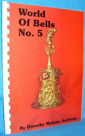 The World of Bells No. 5: Anthony, Dorothy Malone