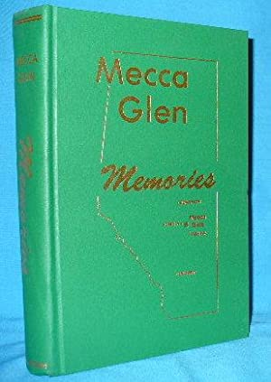 Mecca Glen Memories