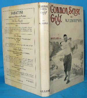 Common Sense Golf: Thompson, W.J.