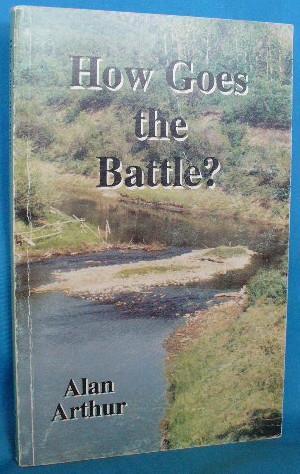 How Goes the Battle?: Arthur, Alan