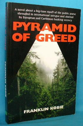 Pyramid of Greed: Kobie, Franklin