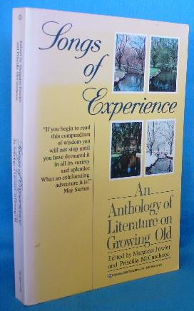 Songs of Experience: An Anthology of Literature: Fowler, Margaret and