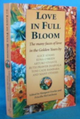 Love In Full Bloom: The Many Faces: Fowler, Margaret and
