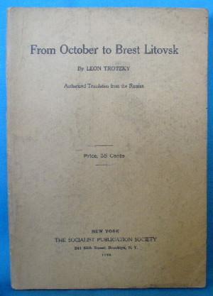 From October to Brest Litovsk: Trotzky, Leon