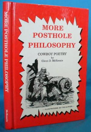 More Posthole Philosophy: Cowboy Poetry