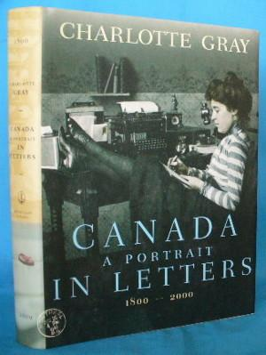 Canada A Portrait in Letters 1800-2000