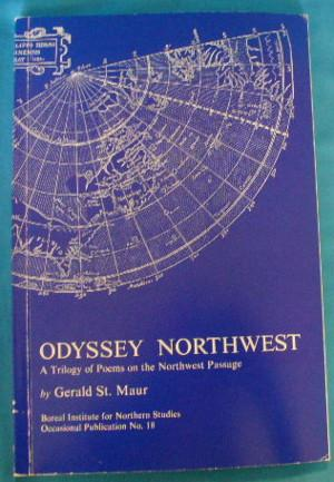 Odyssey Northwest: A Trilogy of Poems on the Northwest Passage