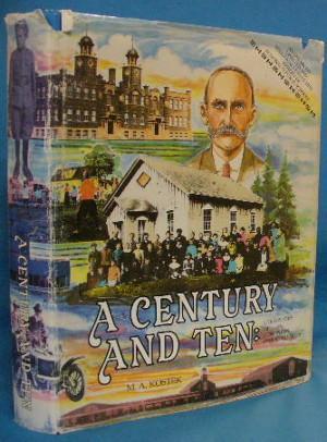 A Century and Ten: The History of Edmonton Public Schools: Kostek, M.A.