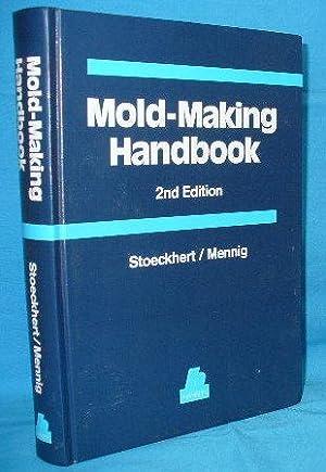 Mold-Making Handbook . 2nd edition: Menning, Gunter [ed]