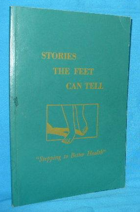 """Stories the Feet Can Tell """"Stepping to: Ingham, Eunice D."""