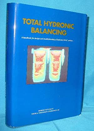 Total Hydronic Balancing : A Handbook for Design and Troubleshooting of Hydronic HVAC Systems: ...