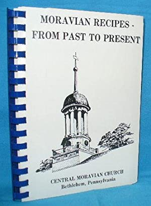 Moravian Recipes - From Past to Present: Central Moravian Church