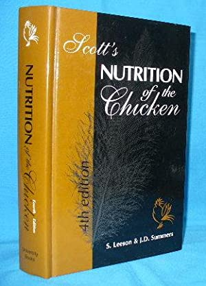 Scott's Nutrition of the Chicken 4th edition: Leeson, S. and