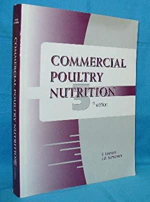 Commercial Poultry Nutrition 3rd edition: Leeson, S. and