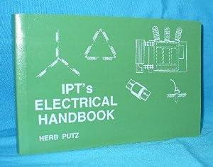 IPT's Electrical Handbook: Putz, Herb